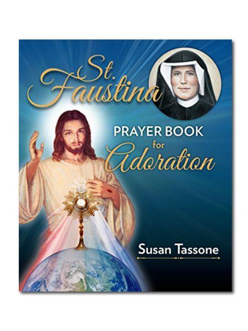 St Faustina Adoration